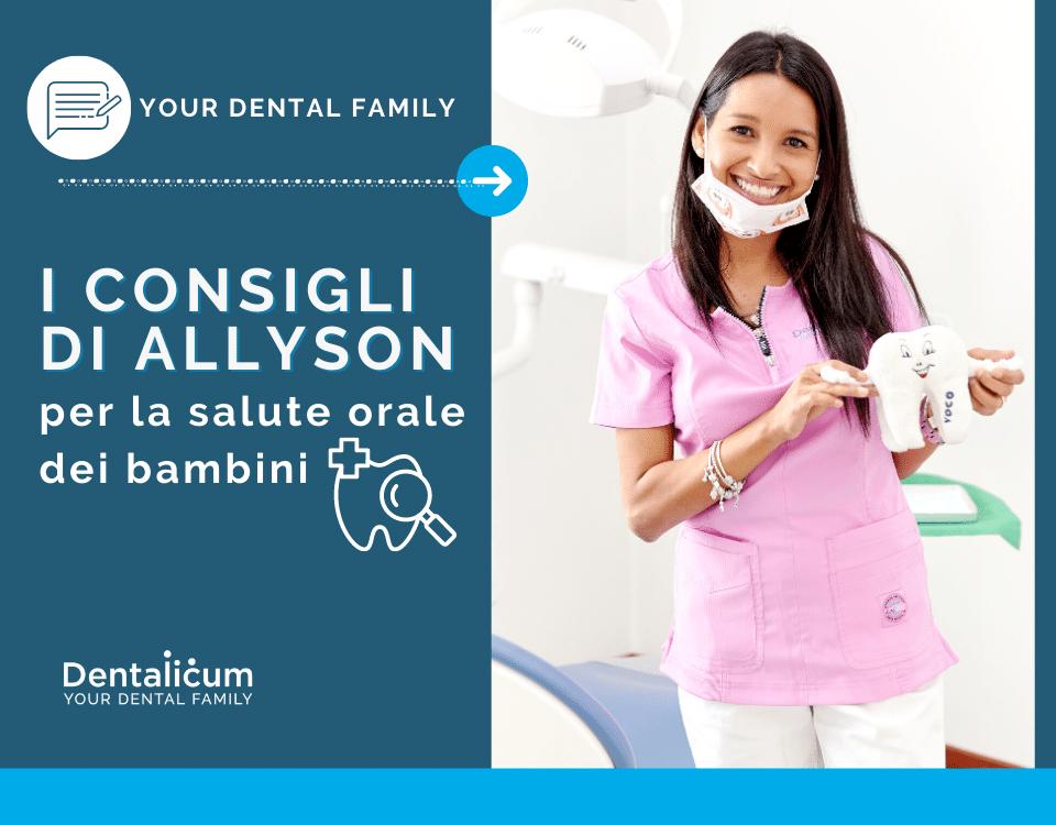Dentalicum presenta i consigli di Allyson De la Rosa per la cura della salute orale dei bambini